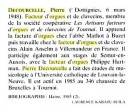 Notice biographique. Crédit: http://books.google.ch/books?id=hIJlukgYzFUC&pg=PA109&lpg=PA109&dq=Pierre+Decourcelle+facteur+orgues
